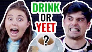Eat it Or Yeet It #9: Drinks Only