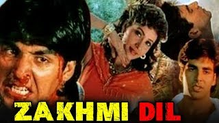 Zakhmi Dil (1994) Full Hindi Movie | Akshay Kumar, Ashwini Bhave, Ravi Kishan, Moon Moon Sen