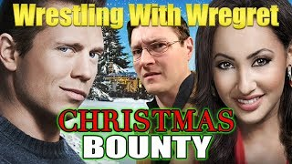 Christmas Bounty | Wrestling With Wregret