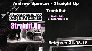 Andrew Spencer - Straight Up (Radio Edit)