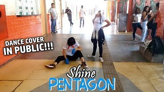[IN PUBLIC] PENTAGON (펜타곤) - Shine (빛나리) - Dance Cover by Frost & Vitória