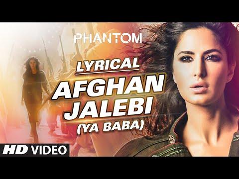 Xxx Mp4 Afghan Jalebi Ya Baba Full Song With LYRICS Phantom Saif Ali Khan Katrina Kaif T Series 3gp Sex