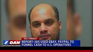 ISIS Used Ebay, Paypal to Funnel Cash to U.S. Operatives