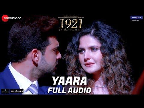 Xxx Mp4 Yaara Full Audio 1921 Zareen Khan Amp Karan Kundrra Arnab Dutta Harish Sagane Vikram Bhatt 3gp Sex