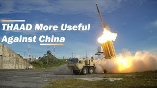 THAAD More Useful as Stick Against China Than North Korean Missiles
