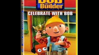 Bob The Builder: Celebrate With Bob (2002)