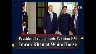 President Trump meets Pakistan PM Imran Khan at White House