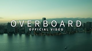 Dj Rapture ft. Najja - Overboard (Video)