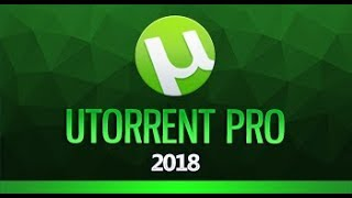 How to Download and Use uTorrent - 2017