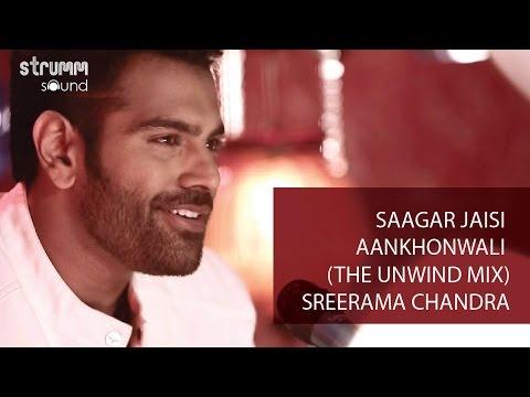 Xxx Mp4 Saagar Jaisi Akhonwali The Unwind Mix I Sreerama Chandra 3gp Sex