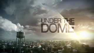 Under the Dome - Opening Intro