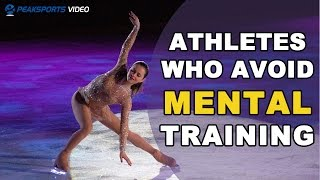 Athletes Who Avoid Mental Training Video