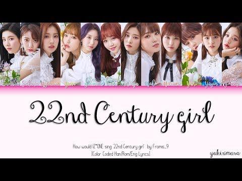 Xxx Mp4 IZ ONE 아이즈원 22ND CENTURY GIRL 22세기 소녀 By Fromis 9 3gp Sex