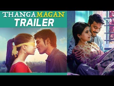 Xxx Mp4 Thangamagan Official Trailer Dhanush Amy Jackson Samantha Anirudh Ravichander 3gp Sex