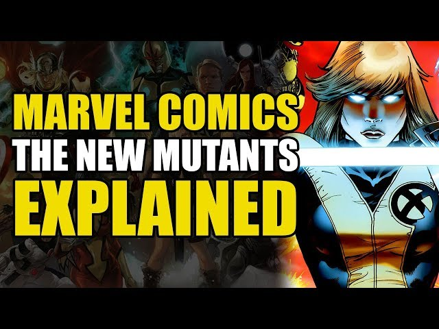 Marvel Comics: The New Mutants Explained