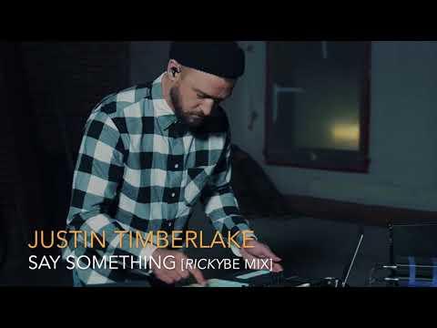 Justin Timberlake - Say Something [rickyBE Remix]