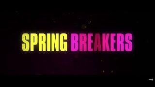 Spring Breakers - Trailer doblado al castellano (trailer corto)