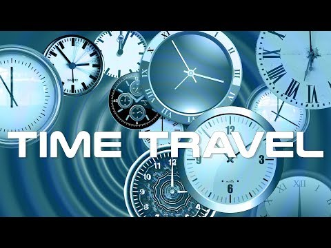 Time Travel Theory Documentary