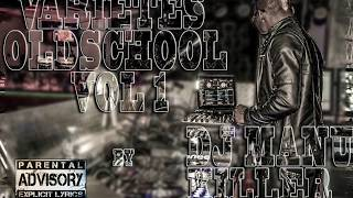 Dj Manu Killer  - Varietés Old School mix tape Vol 1