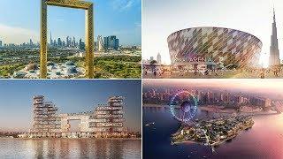 أضخم مشاريع دبي التي سيتم افتتاحها سنة 2018