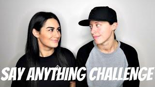 Say Anything Challenge FT. My Girlfriend | Lesbian Couple