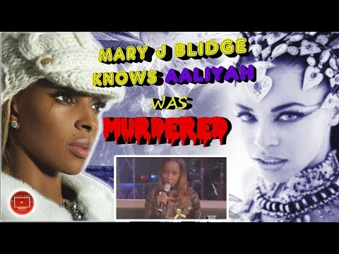 Mary J Blidge Knew Aaliyah Was Murdered & She Knew She Was Next Barry Vs The Haughtons