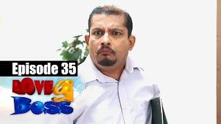 Love You Boss Episode 35 | 07 07 2017 | Siyatha TV