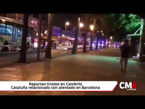 Reportan Tiroteo en Cambrils, Cataluña relacionado en Barcelona (ESPAÑA)