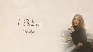 I Believe - Younha [HAN/ROM/ENG LYRICS]