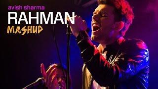 Tu Hi Re - Dil Se | A.R. Rahman Mashup | Avish Sharma ft. Ronkini Gupta, Darpan Suthar