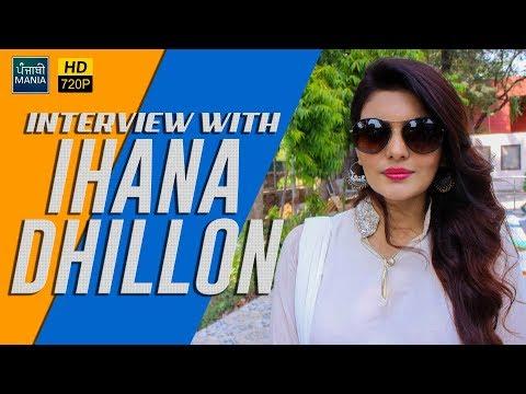 Xxx Mp4 Interview With Ihana Dhillon Gunda New Punjabi Movie 2018 3gp Sex