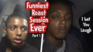 Funny Roast Session! PT 1 Try Not To Laugh OR Grin IMPOSSIBLE CHALLENGE