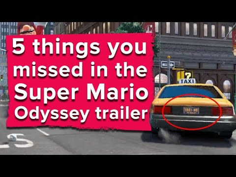 watch 5 things you missed in the Super Mario Odyssey trailer