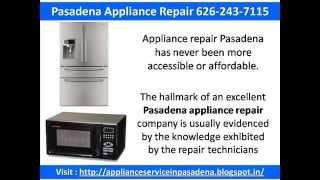 Pasadena Appliance Repair 626-243-7115