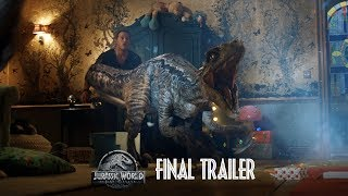 Jurassic World: Fallen Kingdom - Final Trailer [HD]