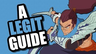 A Legit Guide on How to Play Yasuo