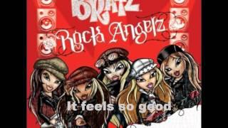Bratz Rock Angelz-So good(alternate version)