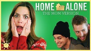 HOME ALONE! (The Mom Parody)