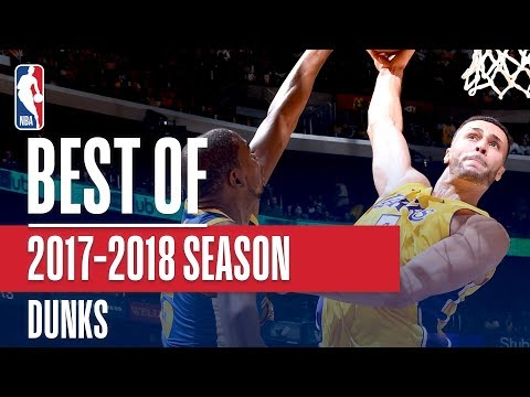 Best Dunks From The 2017 2018 NBA Season Larry Nance Jr. Giannis LeBron and More