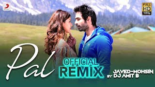 Pal – Official Remix | Jalebi | Arijit Singh | Shreya Ghoshal | Rhea | Varun | Javed - Mohsin