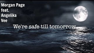 Morgan Page feat.Angelika Vee - SafeTill Tomorrow(Pegboard Nerds Remix)