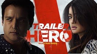 Hero 'Naam Yaad Rakhi' | Theatrical Trailer | Jimmy Shergill | Surveen Chawla | Punjabi Movie 2015