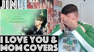 BTS JIN I Love You & Mom Cover Reaction