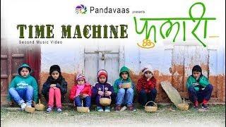 Phulari | Time Machine 2 | Pandavaas