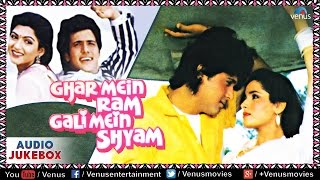 Ghar Mein Ram Gali Mein Shyam Full Songs   Govinda, Neelam, Anupam Kher, Johny Lever   Audio Jukebox