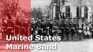 Songs by the United States Marine Band
