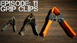 Ep 11:  Grip Clips