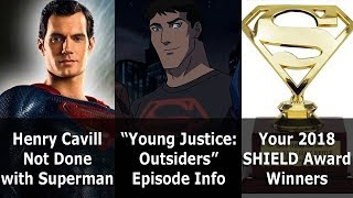 Henry Cavill Not Done with Superman - Speeding Bulletin (December 12-18, 2018)