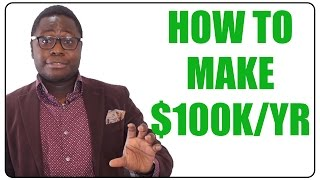 How to Make $100,000 a Year in Your 20s (Hacking Six Figures)