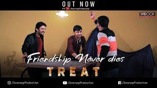 TREAT | Heart Touching | Friendship | Short Film | Ranchi | Jharkhand | 2018 | Swaroop PRODUCTION